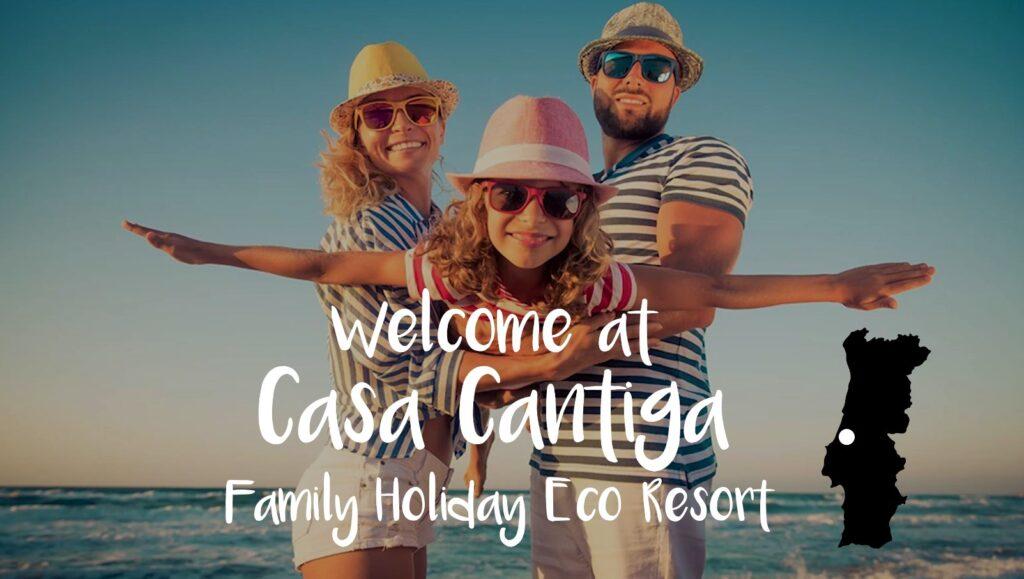 Férias de glamping na costa de prata_Casa Cantiga Family Holiday Eco Resort Portugal